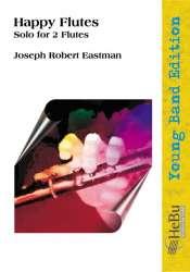Happy Flutes (Solo für 2 Flöten) - Joseph Robert Eastman