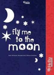 Fly me to the Moon (Vocal Solo or C, Bb, Eb Instruments) - Bart Howard / Arr. Bernd Gaudera