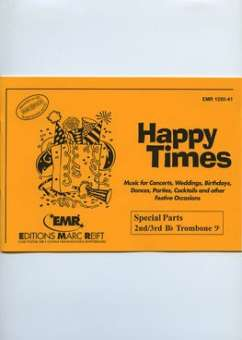 Happy Times (Special Parts 2nd / 3rd Bb Trombone Bass Clef )