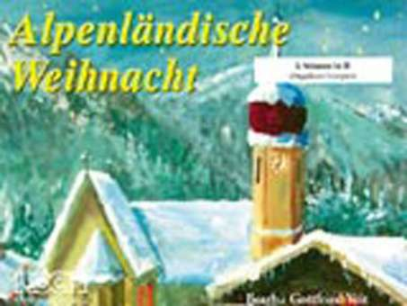 Alpenländische Weihnachtslieder Noten.Alpenländische Weihnacht
