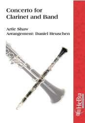 Concerto for clarinet and band - Artie Shaw / Arr. Daniel Heuschen