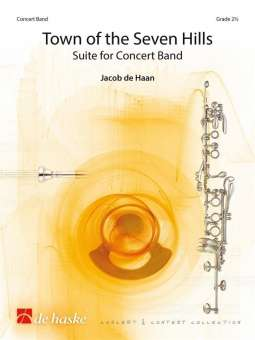 2f78f850dcf Town of the Seven HillsSuite for Concert Band | Jacob de Haan ...