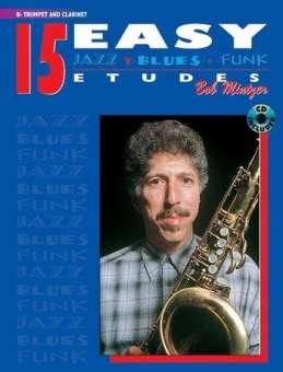 15 Easy Jazz, Blues & Funk Etudes - B-Flat Trumpet & Clarinet