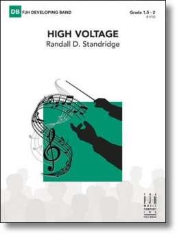 ea40213a912 High Voltage | Randall D. Standridge - concert band Noten ...