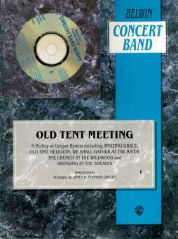Old Tent Meeting (A Medley of Gospel Hymns)